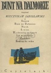 Okładka książki Bunt na Dalmorze Mieczysław Jarosławski