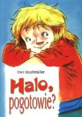 Okładka książki Halo, pogotowie? Ewa Stadtmüller