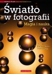 Okładka książki Światło w fotografii. Magia i nauka. S. Biver
