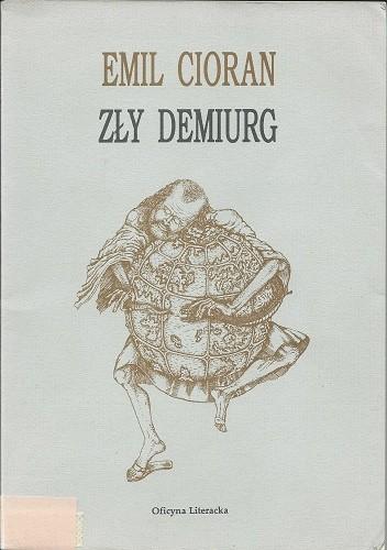 Okładka książki Zły demiurg Emil Cioran