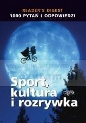 Okładka książki 1000 Pytań i odpowiedzi. Sport, kultura i rozrywka praca zbiorowa