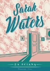 Okładka książki Za ścianą Sarah Waters