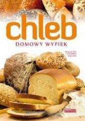 Okładka książki Chleb. Domowy wypiek Łukasz Fiedoruk