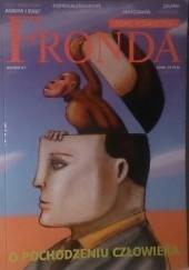 Okładka książki Fronda nr 67. O pochodzeniu człowieka Redakcja kwartalnika Fronda