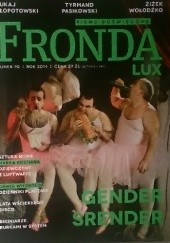Okładka książki Fronda nr 70. Gender srender Redakcja kwartalnika Fronda