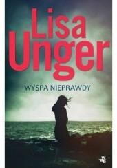 Okładka książki Wyspa nieprawdy Lisa Unger