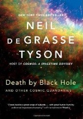 Okładka książki Death by Black Hole. And Other Cosmic Quandaries Neil deGrasse Tyson