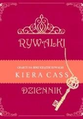 Okładka książki Rywalki. Dziennik Kiera Cass