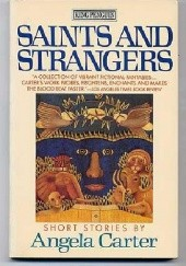 Okładka książki Saints and Strangers Angela Carter