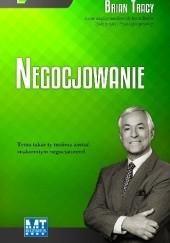 Okładka książki Negocjowanie Brian Tracy