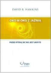 Okładka książki Oko w oko z jaźnią David R. Hawkins