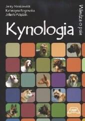 Okładka książki Kynologia - wiedza o psie Jerzy Monkiewicz,Katarzyna Rogowska,Jolanta Wajdzik