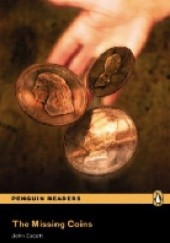 Okładka książki The Missing Coins (Penguin Reader Level 1) John Escott