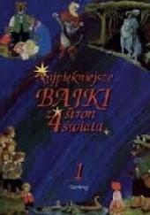 Okładka książki Najpiękniejsze bajki z 4 stron świata t.1 praca zbiorowa