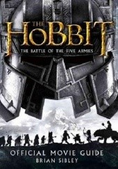 Okładka książki The Hobbit: The Battle of the Five Armies - Official Movie Guide Brian Sibley