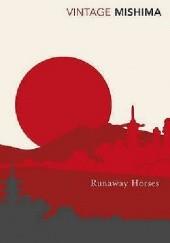 Okładka książki Runaway Horses Yukio Mishima