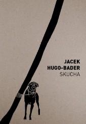 Okładka książki Skucha Jacek Hugo-Bader