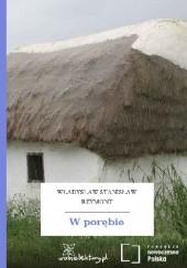 Okładka książki W porębie Władysław Stanisław Reymont