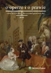 Okładka książki O operze i o prawie Ewa Łętowska