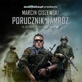 Okładka książki Porucznik Jamróz Marcin Ciszewski