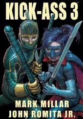 Okładka książki Kick-Ass 3 Mark Millar,John Romita Jr.
