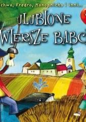 Okładka książki Ulubione wiersze babci Aleksander Fredro,Maria Konopnicka,Jan Brzechwa,Adam Mickiewicz