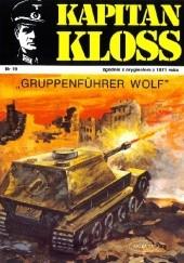 Okładka książki Gruppenfuhrer Wolf Andrzej Zbych,Mieczysław Wiśniewski