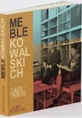 Okładka książki Meble Kowalskich. Ludzie i rzeczy Jacek Kowalski