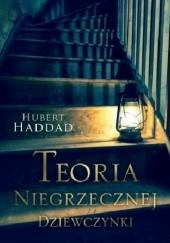 Okładka książki Teoria niegrzecznej dziewczynki Hubert Haddad