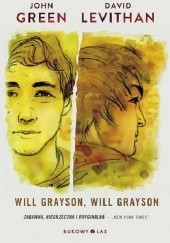 Okładka książki Will Grayson, Will Grayson David Levithan,John Green