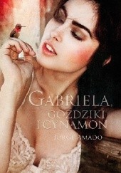 Okładka książki Gabriela, goździki i cynamon Jorge Amado