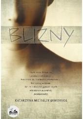 Okładka książki Blizny Katarzyna Michalik-Jaworska
