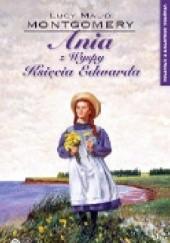 Okładka książki Ania z Wyspy Księcia Edwarda Lucy Maud Montgomery