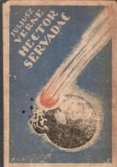 Okładka książki Hector Servadac. Podróż wśród gwiazd i planet układu słonecznego