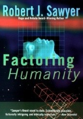 Okładka książki Factoring Humanity Robert J. Sawyer