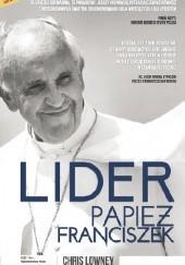 Okładka książki Lider. Papież Franciszek Chris Lowney