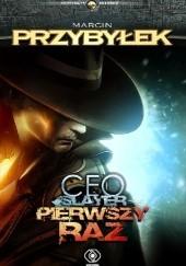 Okładka książki CEO Slayer: Pierwszy raz Marcin Przybyłek