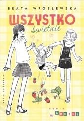 Okładka książki Wszystko świetnie Beata Wróblewska