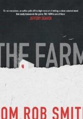 Okładka książki The Farm Tom Rob Smith