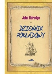 Okładka książki Dziennik pokładowy John Eldredge