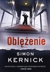 Okładka książki Oblężenie Simon Kernick