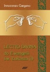 Okładka książki Lectio Divina do Ewangelii św. Łukasza - TOM 4 Innocenzo Gargano OSB Cam
