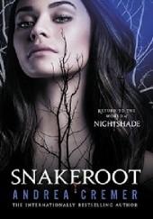 Okładka książki Snakeroot Andrea Cremer