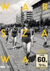 Okładka książki Warszawa lata 60. Beata Tyszkiewicz,Justyna Czerniakowska
