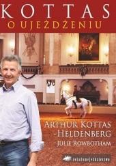 Okładka książki Kottas o ujeżdżeniu Arthur Kottas-Heldenberg,Julie Rowbotham