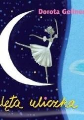 Okładka książki Zaklęta uliczka Dorota Gellner