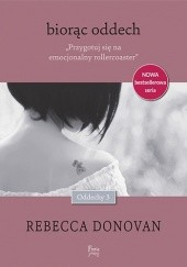 Okładka książki Biorąc oddech Rebecca Donovan