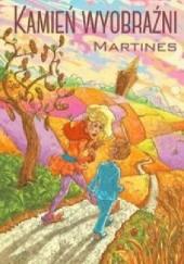 Okładka książki Kamień wyobraźni Martines