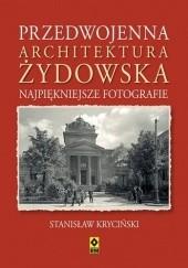 Okładka książki Przedwojenna architektura żydowska Stanisław Kryciński