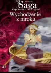 Okładka książki Wychodzenie z mroku Merete Lien
